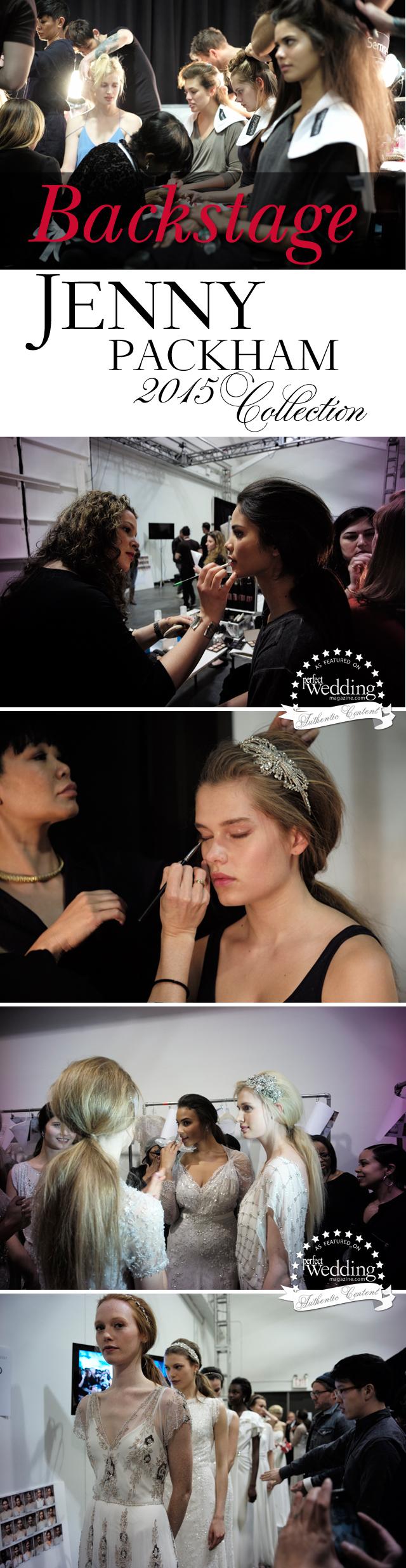 Jenny Packham, Jenny Packham 2015 bridal collection, Jenny Packham backstage bridal collection, Perfect Wedding magazine, perfect wedding magazine blog, 2015 bridal collections