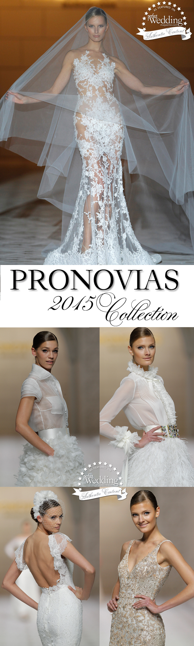 Pronovias, Pronovias 2015 Collection, Atelier Pronovias 2015, Pronovias 50th Anniversary, Perfect Wedding Magazine, Perfect Wedding Magazine Blog