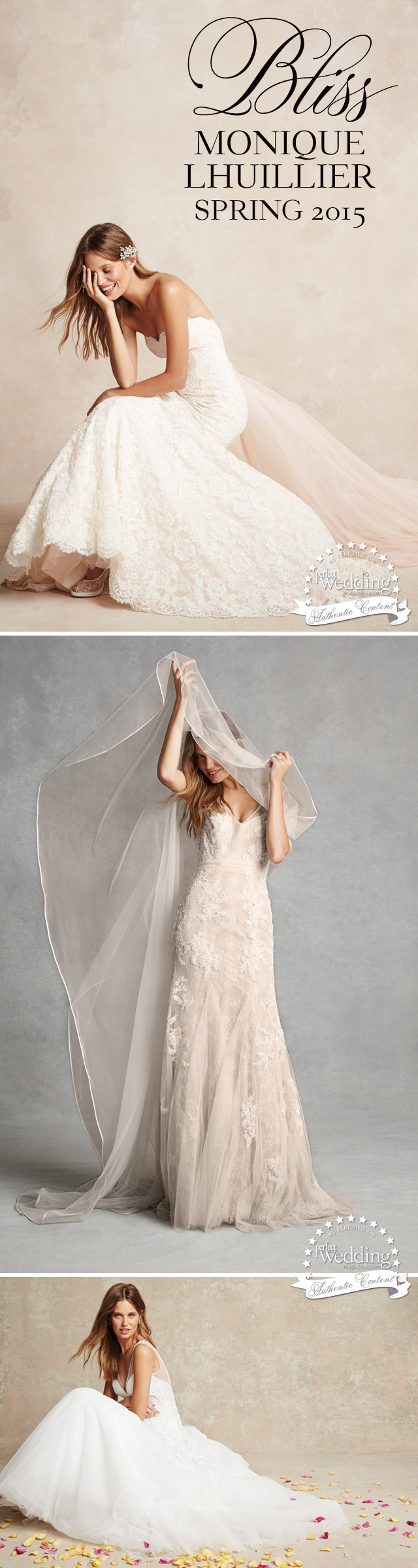 Bliss Monique Lhuillier Spring 2015, Perfect Wedding Magazine, Perfect Wedding Magazine Blog, Spring 2015 Wedding Gowns, Wedding Trends