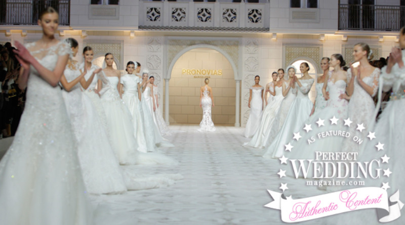 Pronovias 2016 Fashion Show in Barcelona, on Perfect Wedding Magazine live streaming