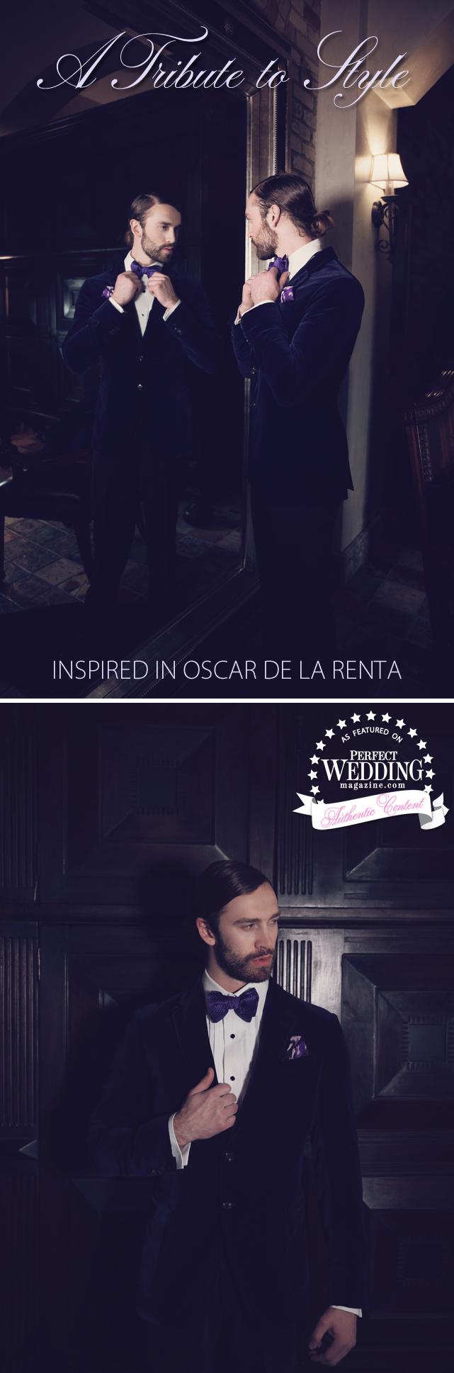 Oscar de la Renta, Oscar de la Renta Wedding theme, Wedding Décor, Floral trends, Hacienda Weddings, Bridal Fashion, Groom Attire, Perfect Wedding Magazine,A TRIBUTE TO STYLE