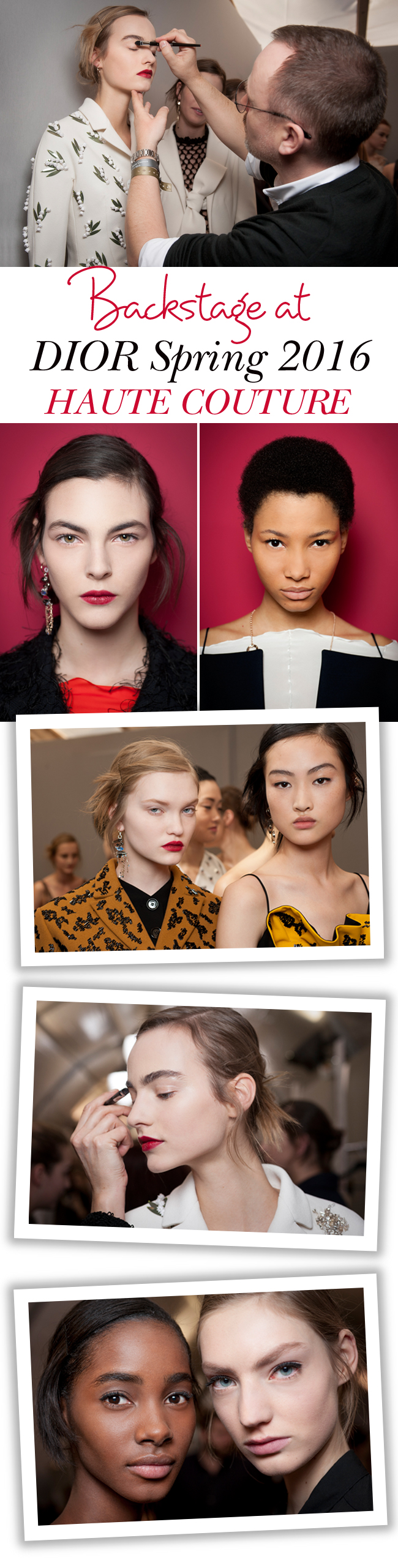 BACKSTAGE AT DIOR ~ SPRING 2016 HAUTE COUTURE BEAUTY LOOK, Dior, Dior Haute Couture, Dior Spring 2016 Haute Couture Show, Dior backstage, Peter Phillips, Dior Beauty, Dior Makeup, Makeup trends