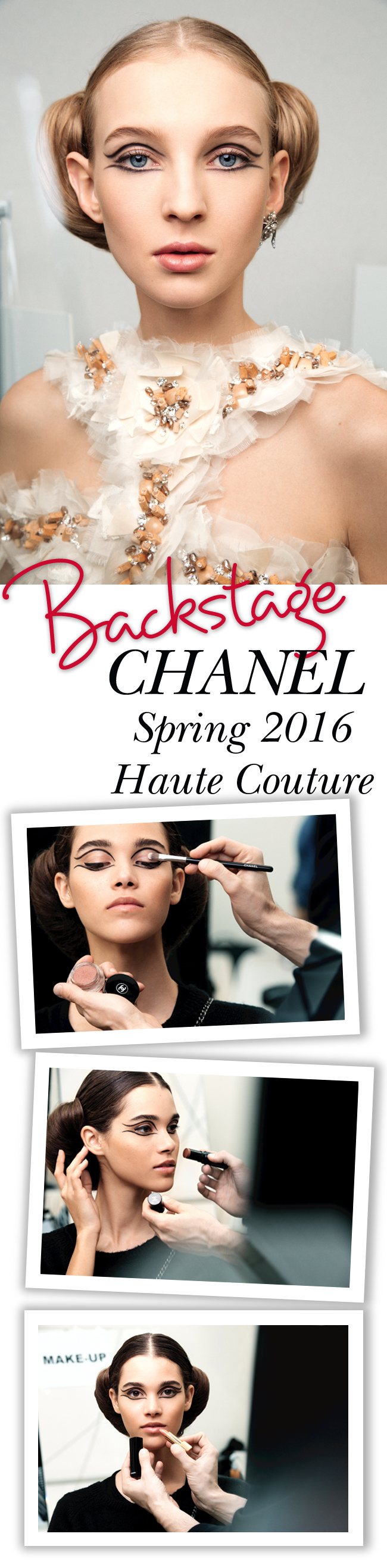 Backstage at Chanel Fashion Show, Chanel Spring 2016 Haute Couture, Chanel Haute Couture, Chanel Beauty, Chanel Makeup