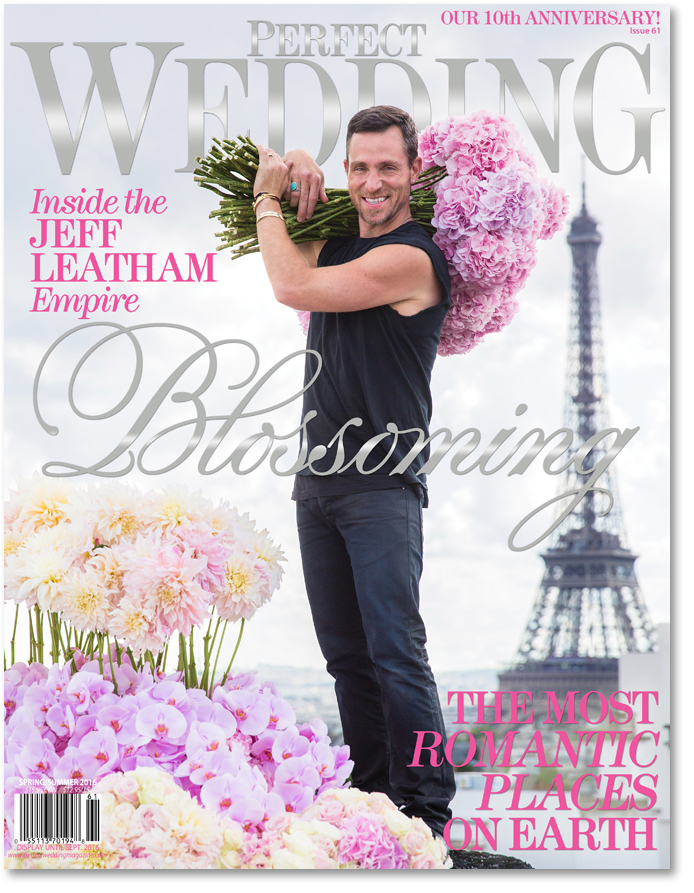 Perfect Wedding's BLOSSOMING with Jeff Leatham
