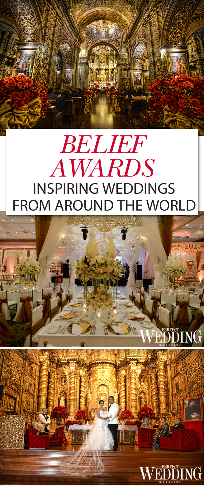 Belief Awards, Belief Wedding Planners, Perfect Wedding Magazine, Perfect Wedding Blog, Destination Weddings, Weddings around the globe, Italy Weddings, Portugal Weddings, Guatemala weddings, Ecuador wedding, Vietnam Wedding, India Wedding